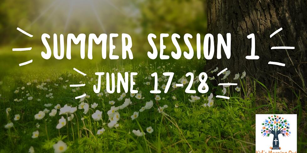 Summer Session One Begins!