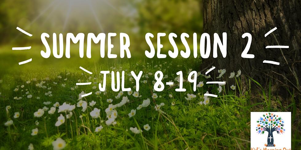 Summer Session 2 Begins!