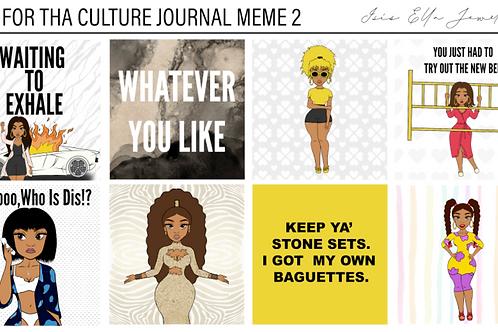 LiLi For Tha' Culture Journal Meme 2