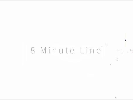 8 MINUTE LINE