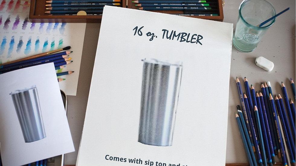 16 oz. TUMBLER
