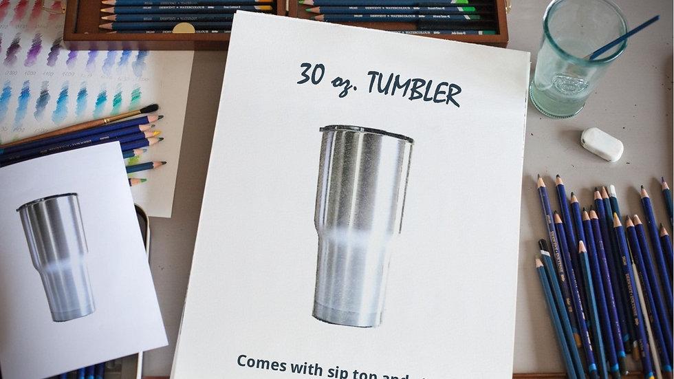 30 oz. STAINLESS STEEL TUMBLER