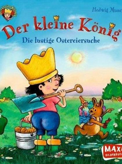 Der kleine König: Die lustige Ostersuche Maxi Soft Cover