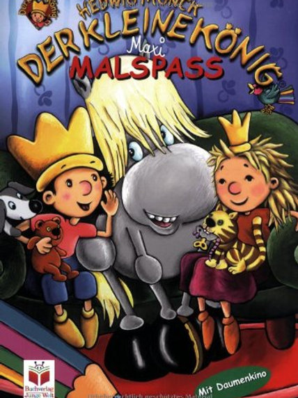Maxi Malspaß: Der kleine König