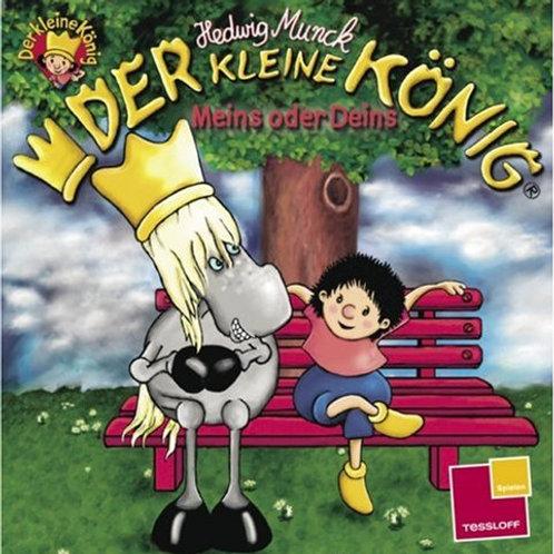 Der kleine König Meins oder Deins Mini Soft Cover