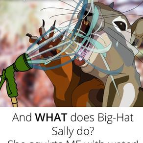 Big Hat Sally Ruins my Nuts