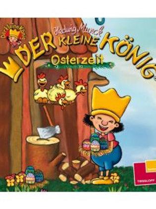 Der kleine König: Osterzeit Mini Soft Cover