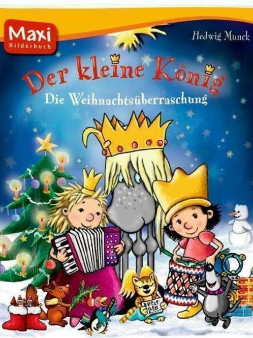 Der kleine König: Die Weihnachtsüberraschung Maxi Soft Cover