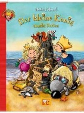 Der kleine König: macht Ferien