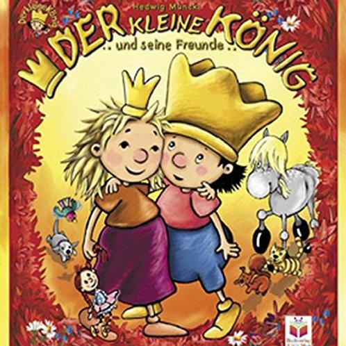 Der kleine König: und seine Freunde