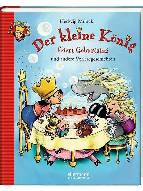 Der kleine König: feiert Geburtstag