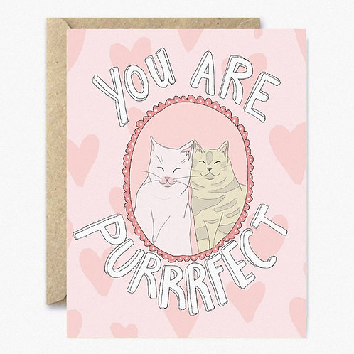 You Are Purrrfect Greeting Card