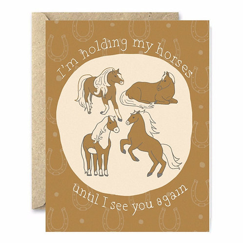 Hold your Horses Greeting Card