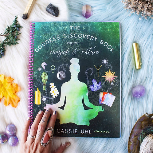 The Goddess Discovery Book Vol. 2 - Magick & Nature