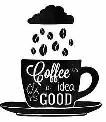 CoffeeAlwaysGoodIdea.jpg