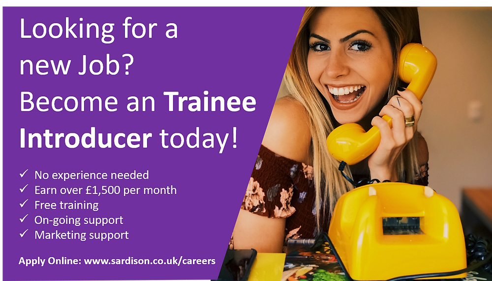 Become a Trainee Introducer with Sardison Capital and help businesses across the UK to grow