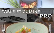 Table et Cuisine Pro