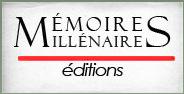 Editions Mémoires Millénaires