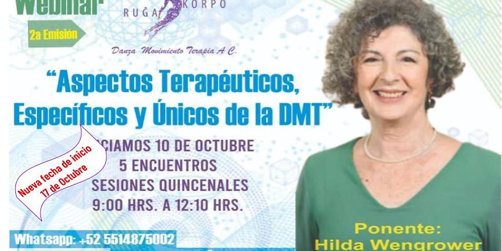 """Webinar Aspectos Terapéuticos Específicos y Únicos de la DMT """"2a Edición"""""""