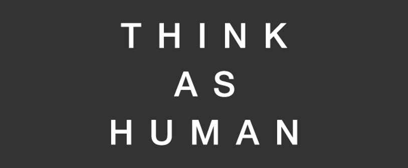 THINK AS HUMAN-10.png