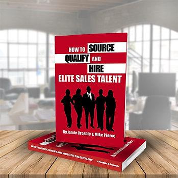 Hiring Elite Sales Talent by Jamie Crosbie