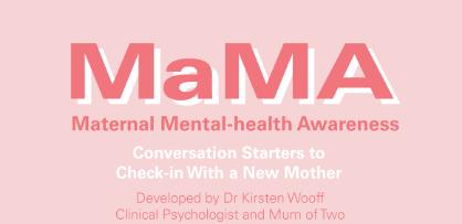Maternal Mental Health Awareness Guide (MaMA)