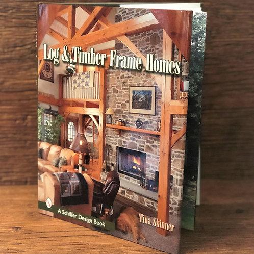 Log & Timber Frame Homes Book