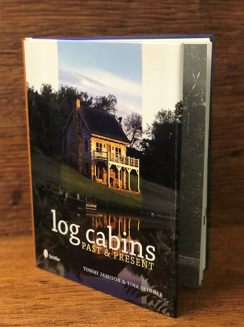 Log Cabins Past & Present Book