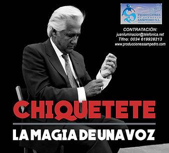 CHIQUETETE CON Producciones de Flamenco Sampedro