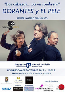 PELE, DORANTES Y FARRUQUITO con Producciones de Flamenco Sampedro