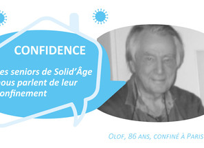 Les confidences de Olof, 86 ans, confiné à Paris