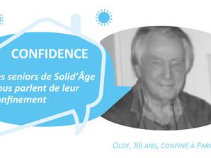 Les confidences de Olof, 86 ans, confiné à Paris