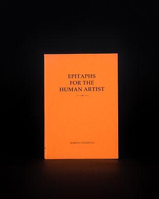 Epitaphs for the Human Artist - edizione e fotografie Numero Cromatico -2.jpg