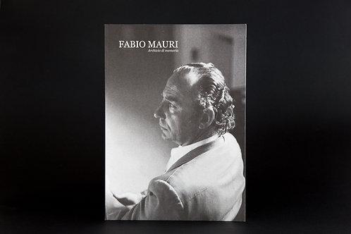 Fabio Mauri. Archivio di Memoria