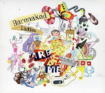 Barenaked Ladies Are Me (2006)