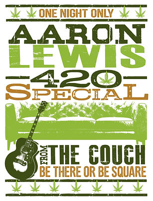 Aaron Lewis 420 Special Poster (2).jpg