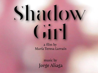 Shadow Girl (composed by Jorge Aliaga) nominated for the Premio Pulsar 2017 (Chile) for the best mus