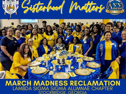 March Madness; Reclaiming Sorors!