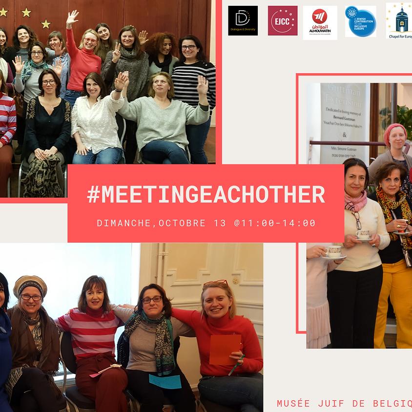 #MeetingEachOther