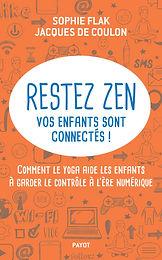 Detox numérique - Extrait du livre ''Restez zen, vos enfants sont connectés''