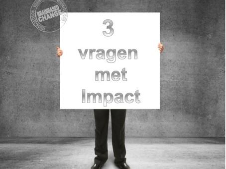 Drie vragen met Impact: laat deze drie eenvoudige vragen je helpen bij het nemen van lastige besliss