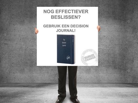Nog effectiever beslissen? Gebruik een 'Decision Journal'!