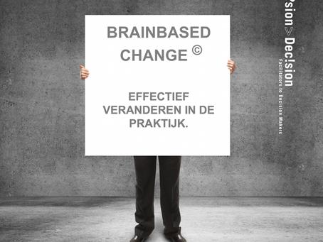 Brainbased Change© Effectief veranderen in de praktijk.