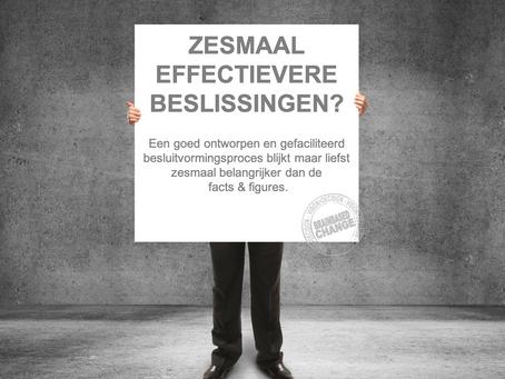 Zesmaal Effectievere Beslissingen?
