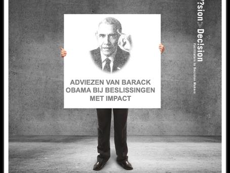 Laat Barack Obama je eens helpen bij het nemen van complexe beslissingen met forse impact.