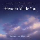 Heaven Made You.jpg