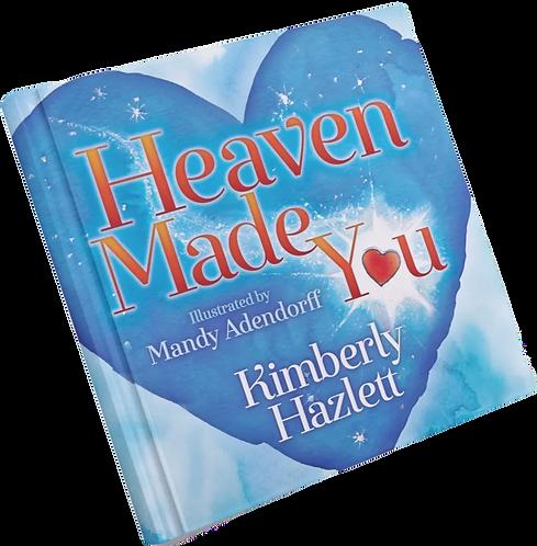 Heaven Made You