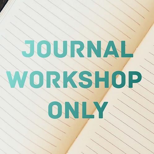 Journal Workshop Only