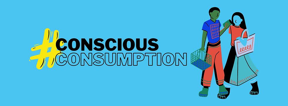 Copy of conscious consumption.png