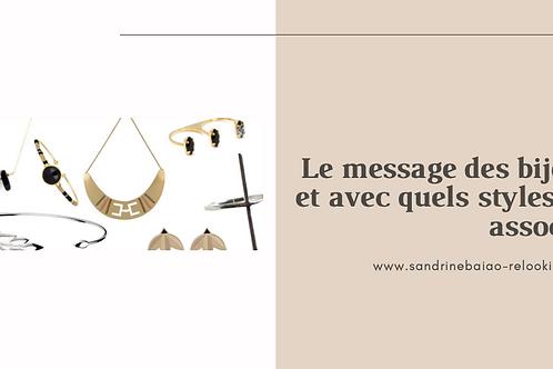 GUIDE : Le messages des bijoux et comment les accorder selon son style